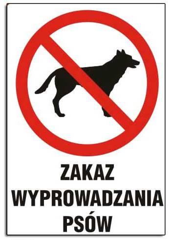 ZI-9 - ZNAK TABLICA- Zakaz wyprowadzania psów