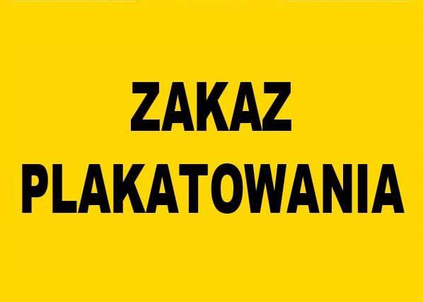 ZI-27 ZNAK TABLICA - ZAKAZ PLAKATOWANIA