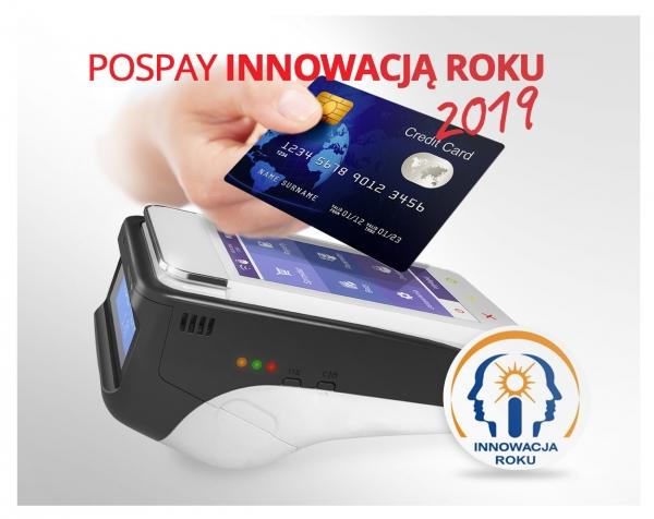FISKALNY TERMINAL PŁATNICZY POSPAY INNOWACJĄ ROKU 2019!
