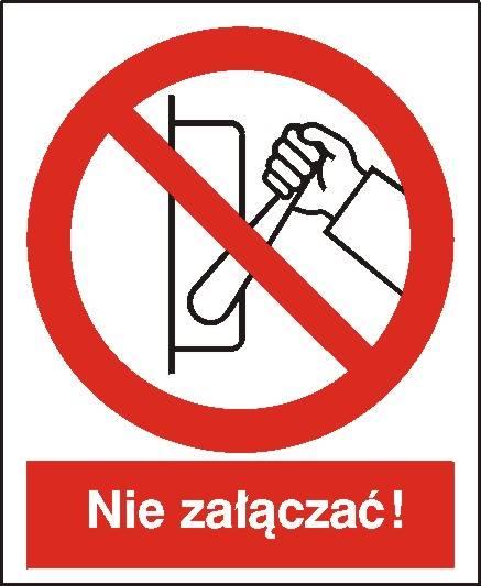 [608-02] - Zakaz uruchamiania maszyny, urządzenia