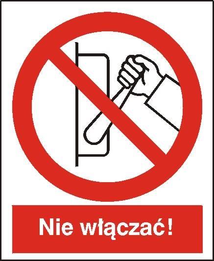 [608-01] - Zakaz uruchamiania maszyny, urządzenia
