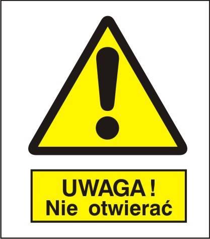[301-08] - Ostrzeżenie przed otwarciem