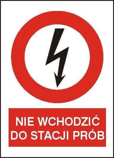 [630-07] - Nie wchodzić do stacji prób