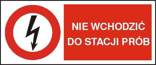 [630-07b] - Nie wchodzić do stacji prób