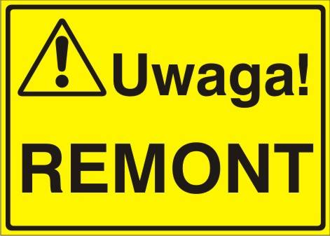 [319-07] - Uwaga! Remont