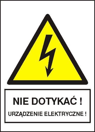 [330-16] - Nie dotykać! Urządzenie elektryczne!