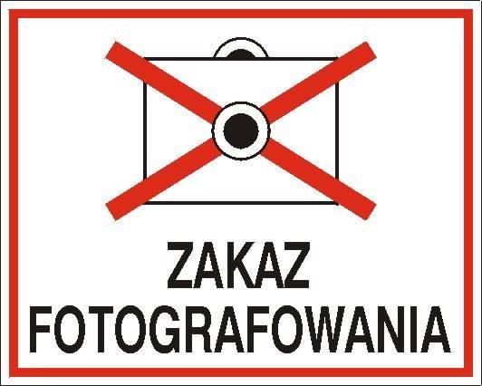 [609-02] - Zakaz fotografowania