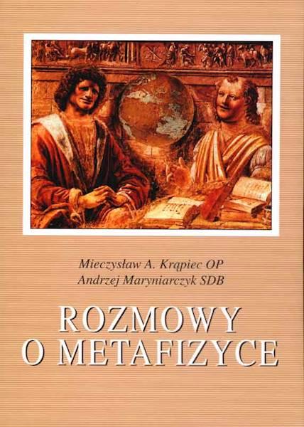 Rozmowy o metafizyce [Conversations about Metaphysics]
