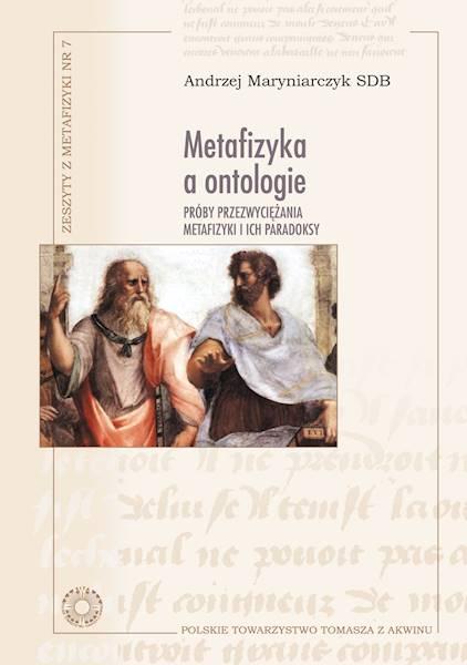 Metafizyka a ontologie [Metaphysics and Ontologies]
