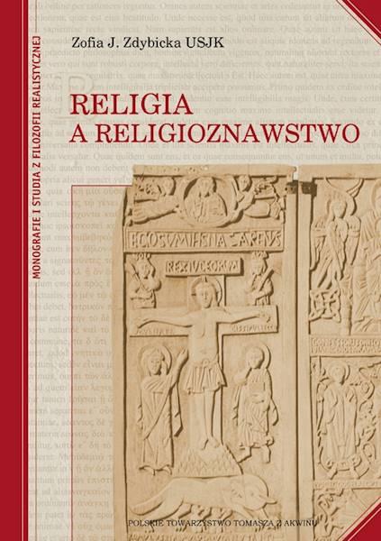 Religia a religioznawstwo - oprawa miękka [Religion and Religious Studies - soft cover]