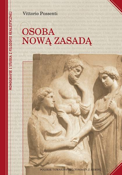 Osoba nową zasadą - oprawa miękka [The Person: a New Principle - soft cover]