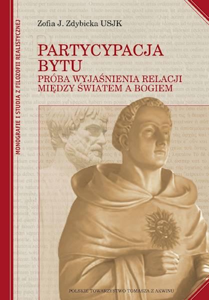 Partycypacja bytu - oprawa miękka [Participation of Being - soft cover]