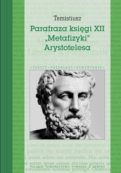 "Parafraza księgi XII ""Metafizyki"" Arystotelesa"