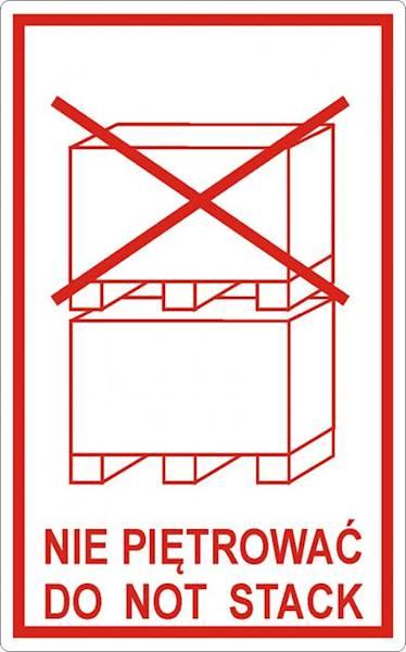 Etykiety 50x80 NIE PIĘTROWAĆ 500szt