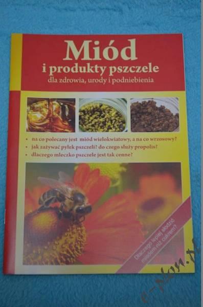 Książka Miód i produkty pszczele dla zdrowia
