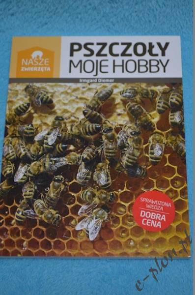 """Książka """"Pszczoły moje hobby"""" 5018"""