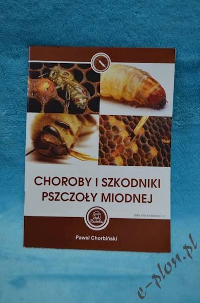 """Książka """"Choroby i Szkodniki Pszczoły Miodnej""""5414"""