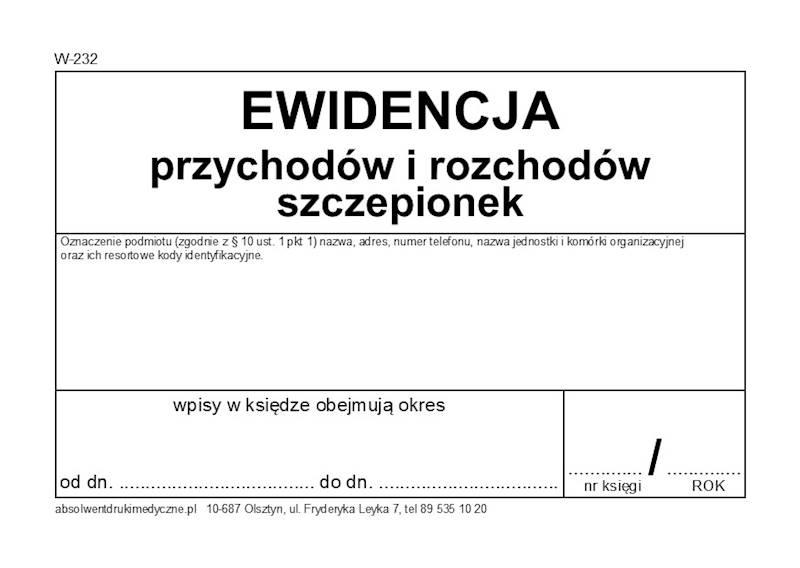 W-232 Ewidencja przychodów i rozchodów szczepionek A4b/100k Spirala