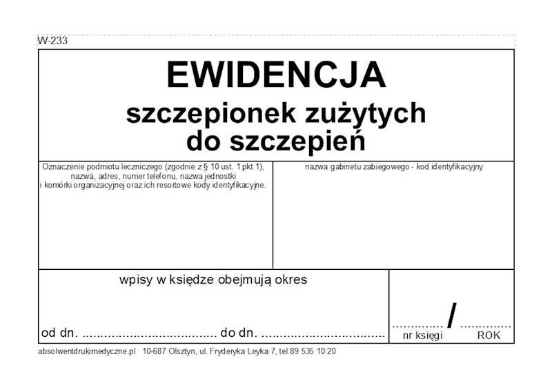 W-233 Ewidencja szczepionek zużytych do szczepień A4b/100k Spirala