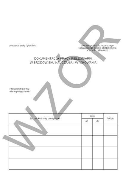 HSZ-10 Dokumentacja pracy pielęgniarki w środowisku nauczania A5/48str Zeszyt