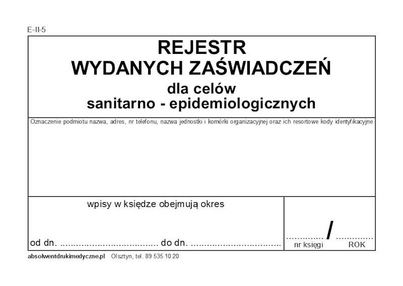 E-II-5 Rejestr wydanych zaświadczeń sanitarno - epidemiologicznych Zeszyt A4a/30k.