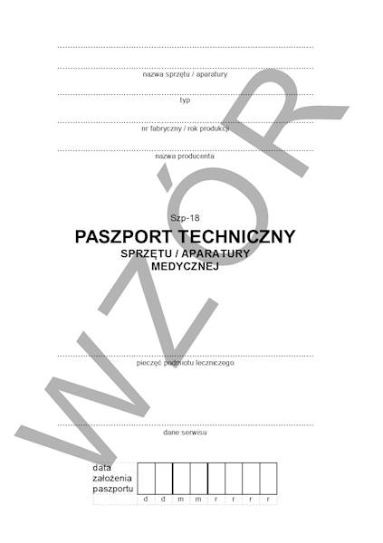 SZP-18 Paszport techniczny aparatury medycznej A5/16str Zeszyt