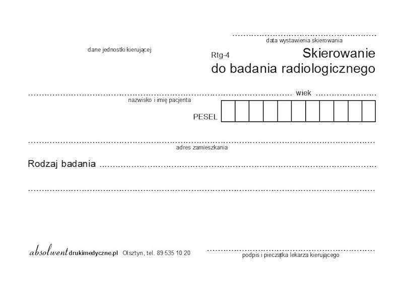 RTG-4 Skierowanie do badania radiologicznego A6a/bl.100k