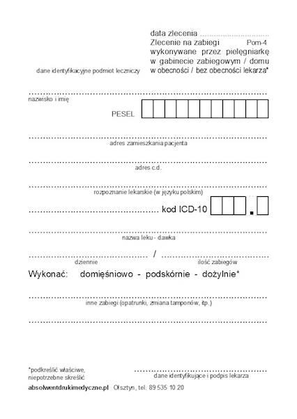 Pom-4 Zlecenie na zabiegi wykonywane przez pielęgniarkę w gabinecie zabiegowym / domu A6a/bl.100k