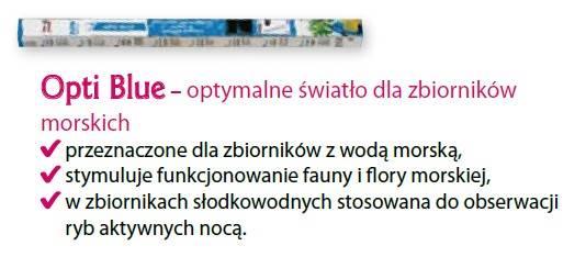 D.ŚWIETLÓWKA OPTI BLUE 15W 45cm