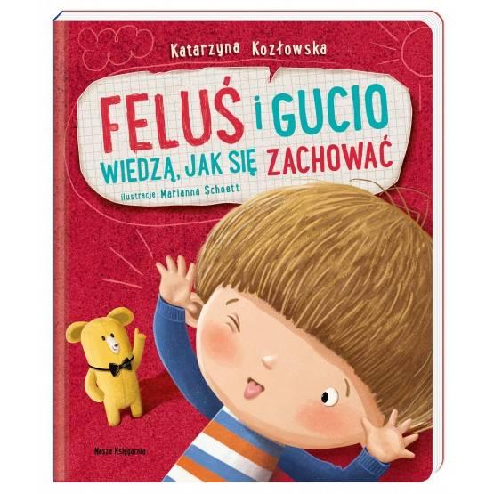 Nasza Księgarnia - Feluś i Gucio wiedzą